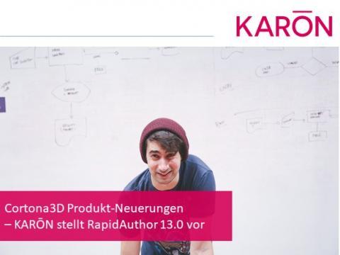 Cortona3D Produkt-Neuerungen – KARŌN stellt RapidAuthor 13.0 vor
