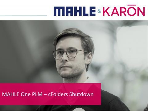MAHLE One PLM – cFolders Shutdown